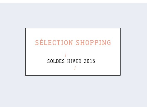 selection shopping soldes hiver 2015